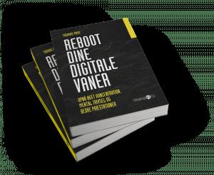 Reboot dine digitale vaner